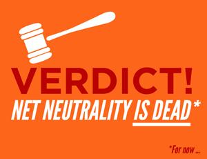 La neutralité du net est morte. ( Pour l'instant )